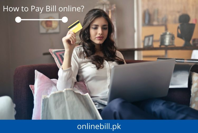 How to Pay your bills online? - (Ultimate Guide 2021)