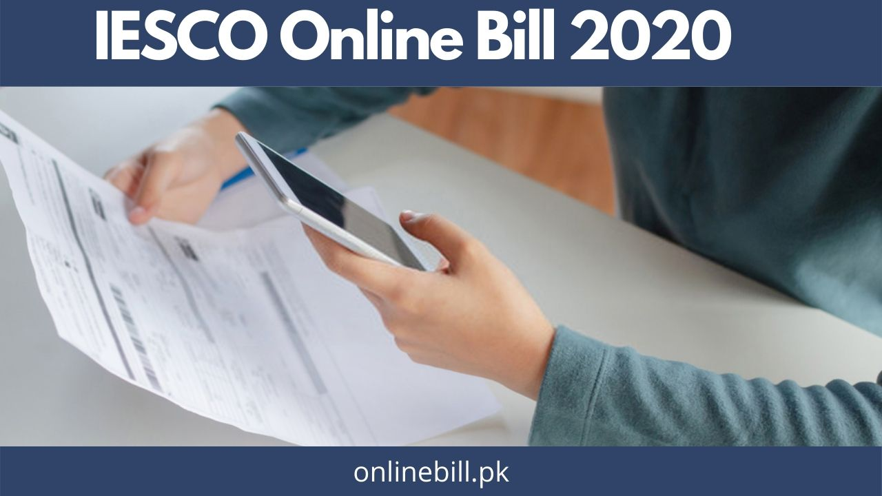 IESCO Online Bill 2021 – Check Latest Electricity Bill