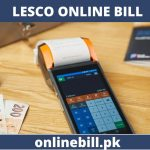 LESCO Online Bill June 2020 – Check Lahore Electricity Latest Bills