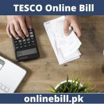 TESCO Online Bill 2020 - Check Latest Bill 2020
